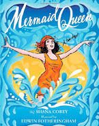 Mermaid Queen Book cover by Shana Corey